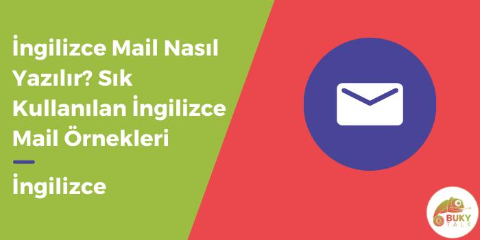 Photo of İngilizce Mail Nasıl Yazılır? Sık Kullanılan İngilizce Mail Örnekleri