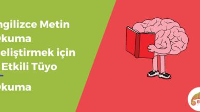 Photo of İngilizce Metin Okuma Geliştirmek için 5 Etkili Tüyo